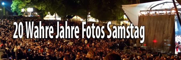2015 - 20 Wahre Jahre Fotos Samstag