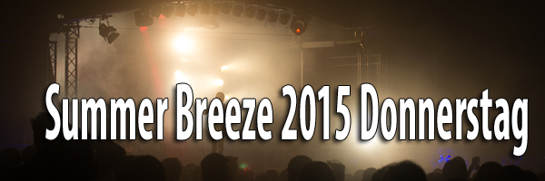 Summer Breeze 2015 Donnerstag