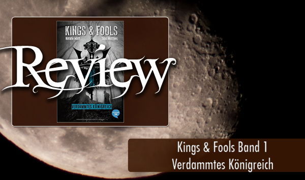 Kings and Fools Verdammtes Königreich