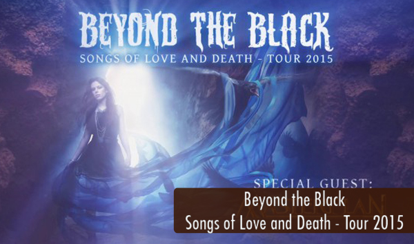 Beyond the Black Songs of Love and Death Tour 2015