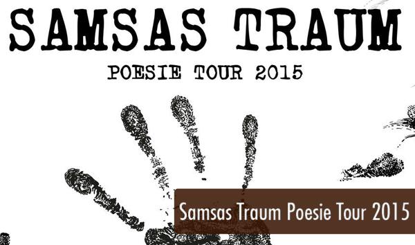 Samsas Traum Poesie Tour 2015