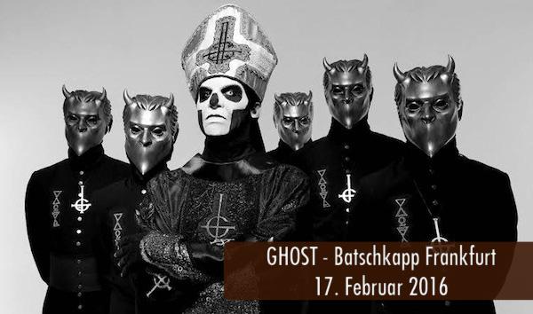 Ghost Batschkapp Frankfurt 2016