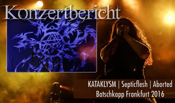 Artikelbild Konzertbericht Kataklysm Septicflesh Aborted Batschkapp Frankfurt