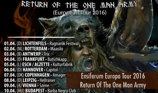 Ensiferum Europa Tour 2016 Return of the One Man Army