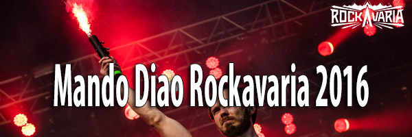 Fotos Mando Diao Rockavaria 2016