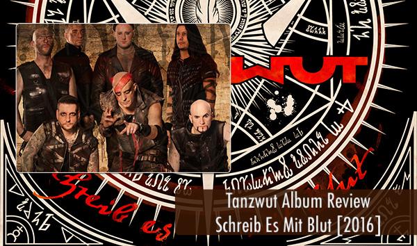 Tanzwut Schreib Es Mit Blut Album Review 2016