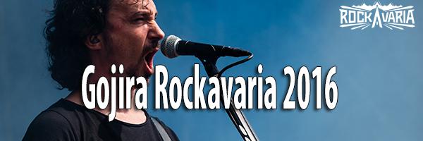Rockavaria 2016 Gojira Fotos