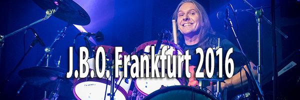 Fotos JBO Batschkapp Frankfurt 2016