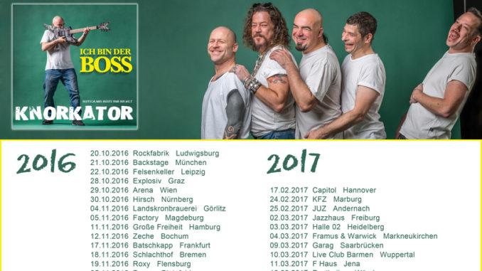 Knorkator Ich bin der Boss Tour 2016 2017