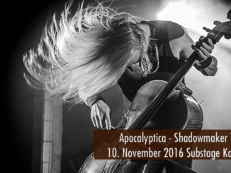 Konzertbericht Apocalyptica Shawodmaker Tour 2016 Substage Karlsruhe