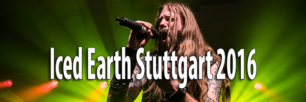 Fotos Iced Earth Headbangers Ball Stuttgart 2016