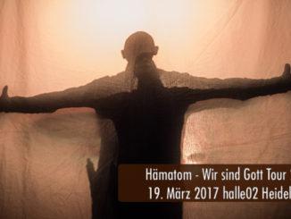 Konzertbericht Hämatom Wir sind Gott Tour 2017 halle02 Heidelberg