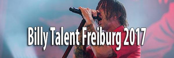 Fotos Billy Talent Freiburg 2017