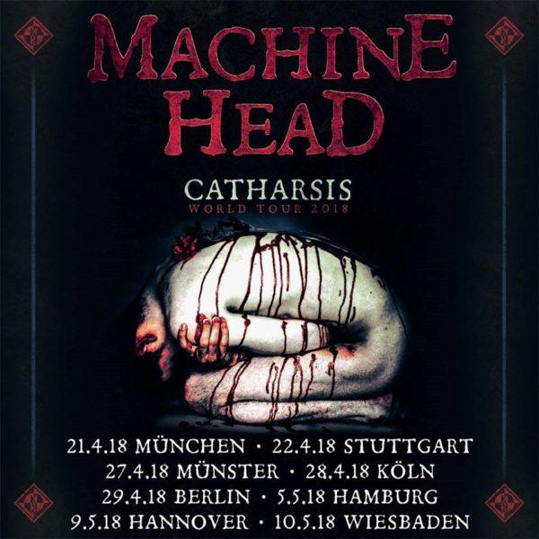 machine head catharsis deutschland tour 2018. Black Bedroom Furniture Sets. Home Design Ideas