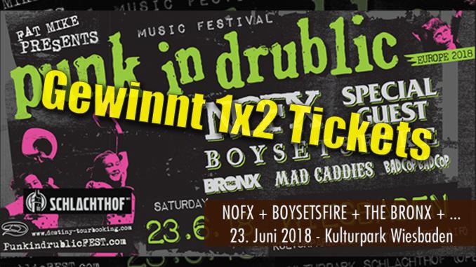 Gewinnspiel Punk in Drublic Open Air Kulturpark Schlachthof Wiesbaden 2018