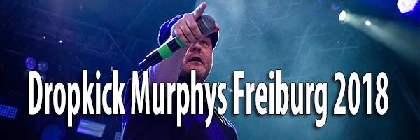 Fotos Dropkick Murphys Freiburg 2018