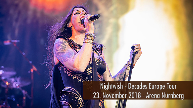 Konzertbericht Nightwish Decades Europe Tour 2018 Nürnberg