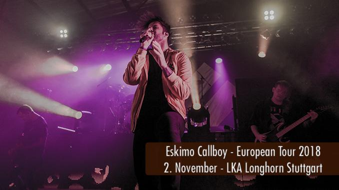 Konzertbericht Eskimo Callboy LKA Longhorn Stuttgart 2018